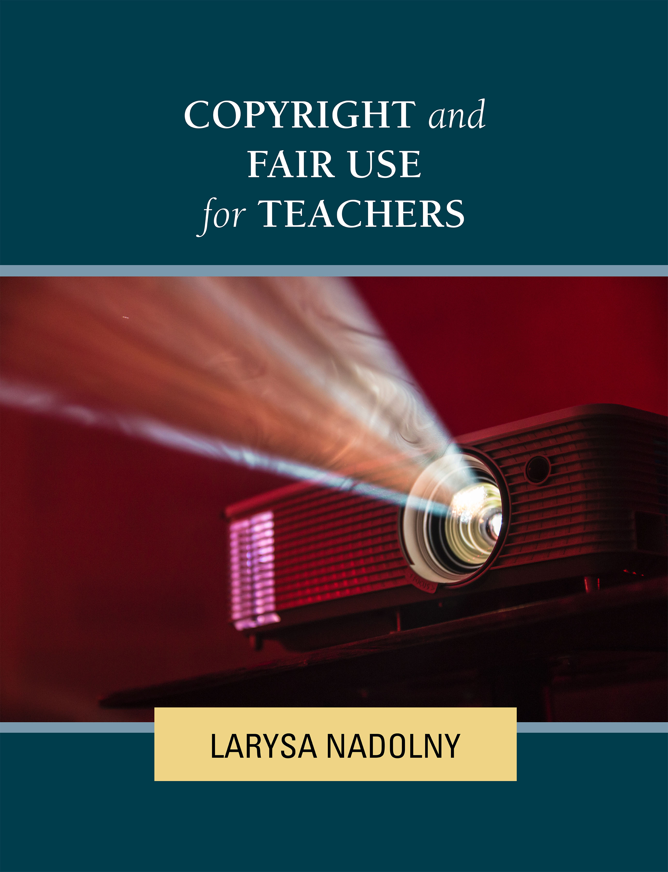 Cover image for Copyright and Fair Use for Teachers
