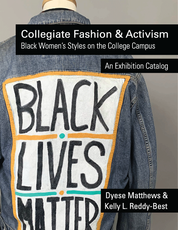 Cover image for Collegiate Fashion and Activism: Black Women's Styles on the College Campus