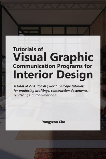 Cover image for Tutorials of Visual Graphic Communication Programs for Interior Design